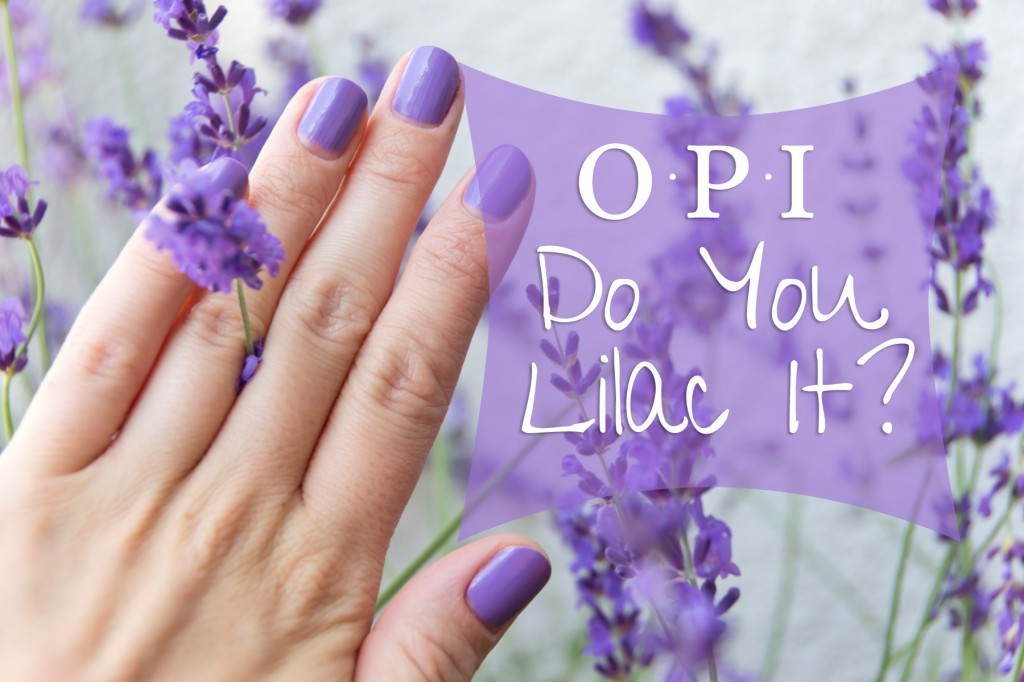 OPI-Do-you-lilac-it-07